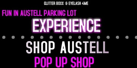 SHOP AUSTELL POP UP SHOP - free to attend tickets