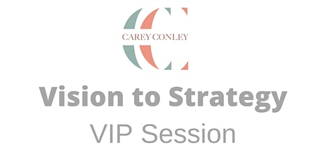 Vision to Strategy VIP Session tickets