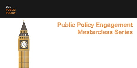 Public Policy Masterclass Series: Part 2- Pathways to engagement tickets