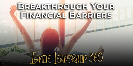 Breakthrough Your Financial Barriers tickets