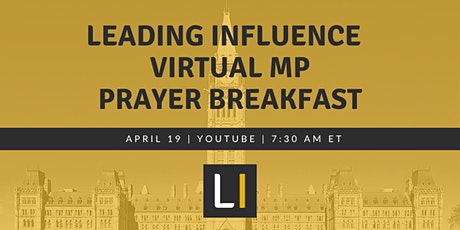 Leading Influence Virtual MP Prayer Breakfast tickets
