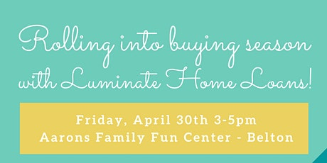 Rolling into buying season with Luminate Home Loans! tickets