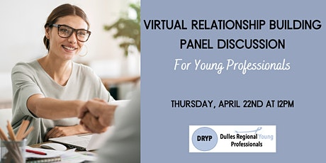 Virtual Relationship Building Panel Discussion for Young Professionals tickets