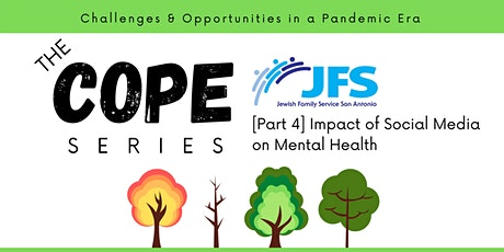The COPE Series [Part 4 - Impact of Social Media on Mental Health ] tickets