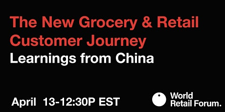 The New  Grocery & Retail Customer Journey tickets