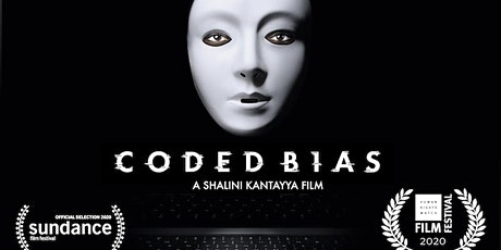 CODED BIAS film screening tickets