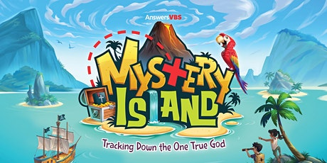VBS 2021- Mystery Island: Tracking Down the One True God tickets