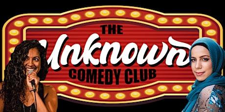 The Unknown Comedy Club presents:  Aliya Kanani & Salma Hindy tickets