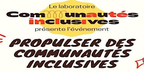 Propulser des communautés Inclusives! billets