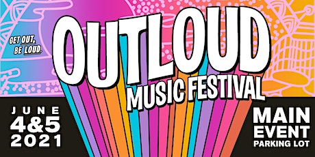 OUTLOUD Music Festival tickets