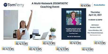 The Art of Persuasion - A Multi-Network Zoomtastic Coaching Event tickets