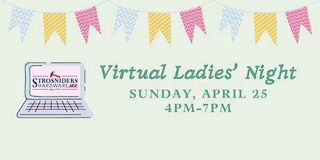 Virtual Ladies' Night billets