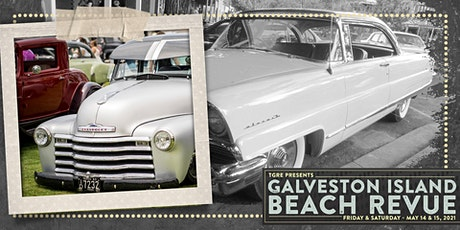 Galveston Island Beach Revue | Hot Rod & Classic Car Show Registration tickets
