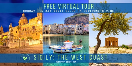 FREE VIRTUAL TOUR:  SICILY -  The Treasures of the West Coast tickets
