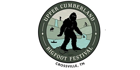 The Upper Cumberland Bigfoot Festival VIP Event tickets