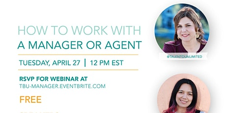 How To Work With a Manager or Agent  - Influencers, Blog & Content Creators tickets