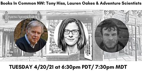 Books in Common NW: Tony Hiss, Lauren Oakes & Adventure Scientists tickets