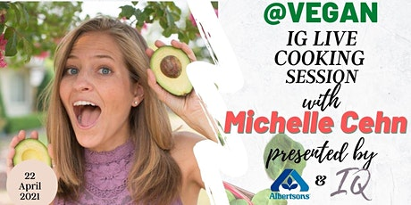 Cooking with Michelle Cehn- Presented by Albertsons x Intern Queen tickets