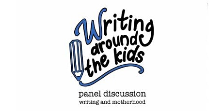 Writing and Motherhood - a panel discussion tickets
