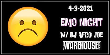 EMO NIGHT w/ DJ AFRO JOE tickets