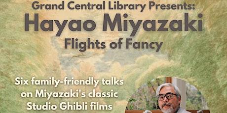 Hayao Miyazaki: Flights of Fancy - Howl's Moving Castle tickets