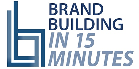 Brand Building in 15 Minutes: Five Steps to Raising Your Firm's Profile tickets
