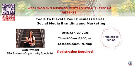 Tools To Elevate Your Business Series_  Social Media Branding and Marketing tickets