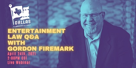 Entertainment Law Q&A with Gordon Firemark tickets