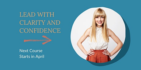 Lead with Clarity and Confidence tickets