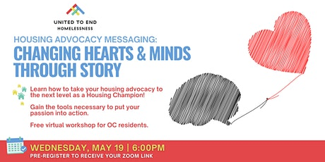 Housing Advocacy Messaging: Changing Hearts & Minds (Orange County) tickets