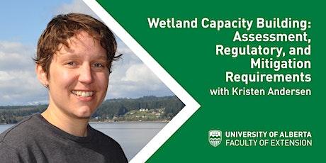 Wetland Capacity Building: Assessment, Regulatory & Mitigation Requirements tickets