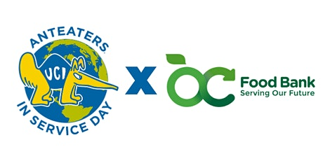 2nd Annual Anteaters in Service Day - OC Food Bank tickets