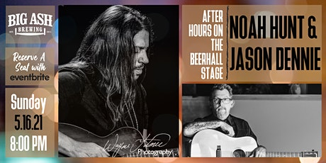 Noah Hunt and Jason Dennie In Concert For An After Hours Event! tickets