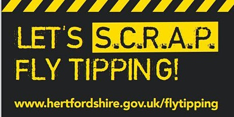 Who dumps waste and what we're doing about it: Reducing Flytipping in Herts tickets