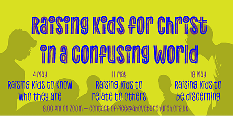 Raising kids for Christ in a confusing world tickets