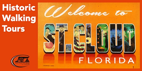 St. Cloud Historic Walking Tour tickets