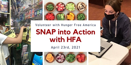 SNAP into Action with Hunger Free America (High School & Young Adult) tickets