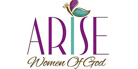 "ARISE Women of God  ""Awaken Conference"" tickets"