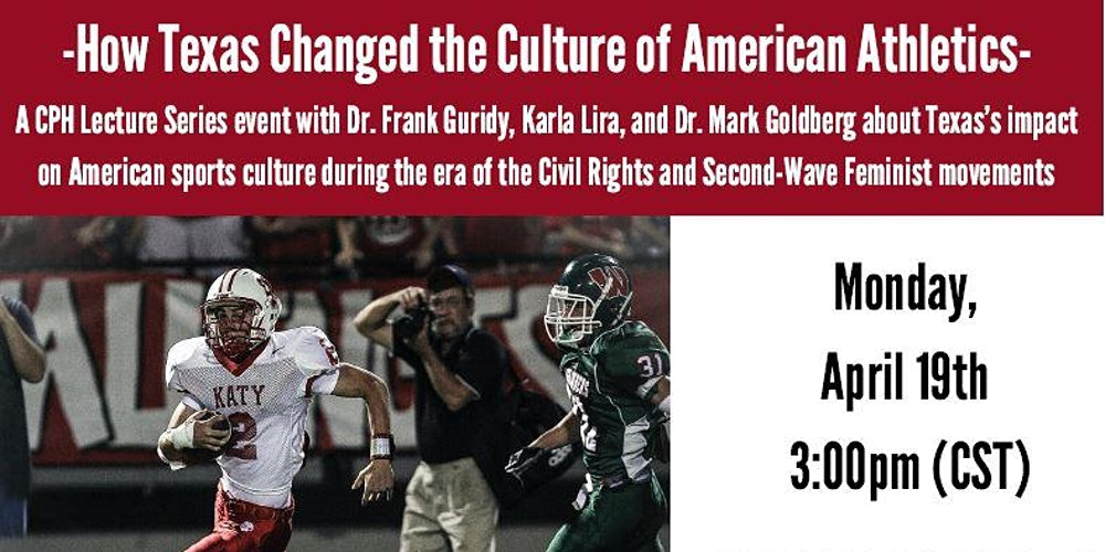 How Texas Changed the Culture of American Athletics Tickets, Mon, Apr 19, 2021 at 3:00 PM | Eventbrite