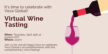 Wine Tasting Celebration with Veza Global! tickets