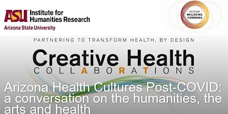 Arizona Health Culture Post-COVID tickets