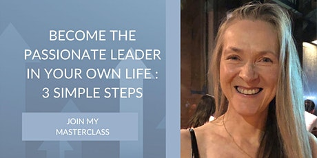 Become the passionate leader in your own life: 3 simple steps tickets