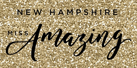 2021 New Hampshire Miss Amazing AMPLIFY Event (Virtual) tickets
