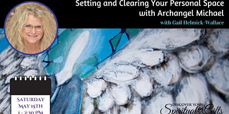 Setting & Clearing Your Personal Space with Archangel Michael tickets