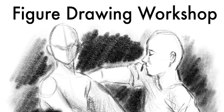 FIGURE DRAWING WORKSHOP tickets