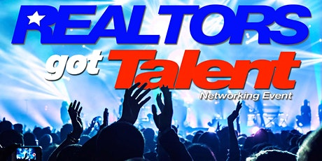 Realtor's Got Talent (Networking Event) tickets