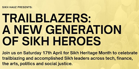 TRAILBLAZERS:  A NEW GENERATION OF SIKH HEROES tickets