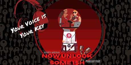 Your Voice Is Your Key Podfest tickets