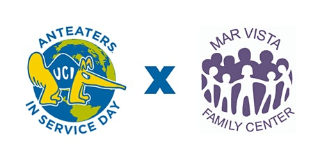 2nd Annual Anteaters in Service Day - Mar Vista Family Center tickets