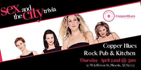 Sex & The City Trivia at Copper Blues Rock Pub & Kitchen tickets
